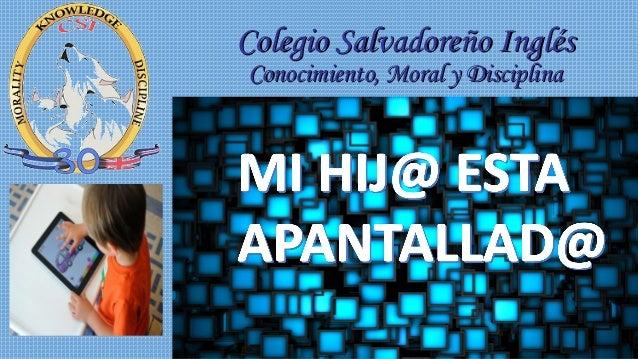 Colegio Salvadoreño InglésColegio Salvadoreño Inglés Conocimiento, Moral y DisciplinaConocimiento, Moral y Disciplina