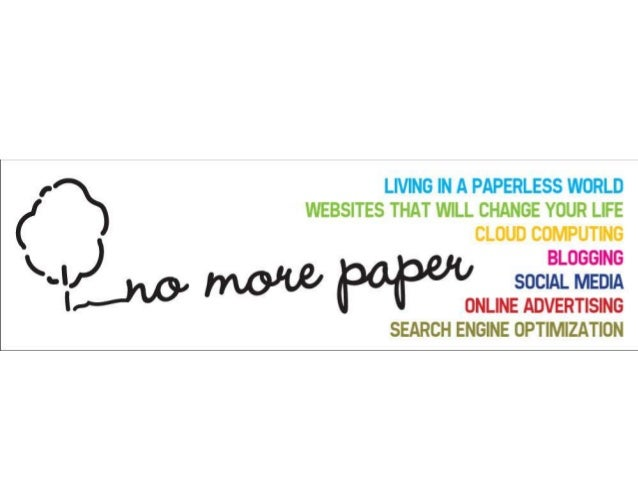Paper less world