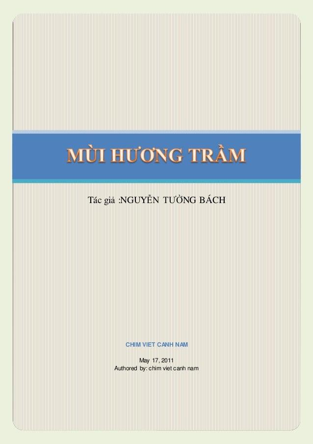 Tác giả :NGUYỄN TƯỜNG BÁCH CHIM VIET CANH NAM May 17, 2011 Authored by: chim viet canh nam