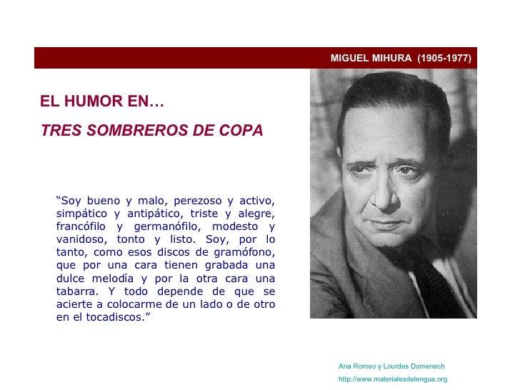 """MIGUEL MIHURA  (1905-1977) """" Soy bueno y malo, perezoso y activo, simpático y antipático, triste y alegre, francófilo y ge..."""