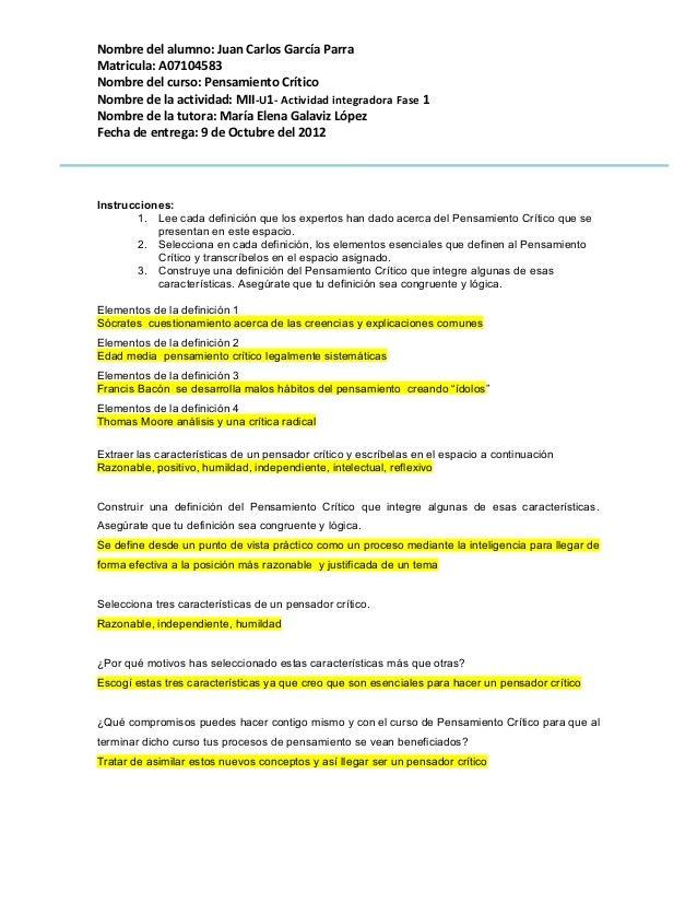 Nombre del alumno: Juan Carlos García ParraMatricula: A07104583Nombre del curso: Pensamiento CríticoNombre de la actividad...