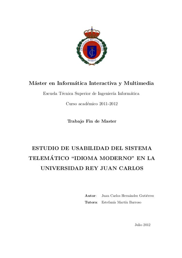 M´ster en Inform´tica Interactiva y Multimedia a a Escuela T´cnica Superior de Ingenier´ Inform´tica e ıa a Curso acad´mic...