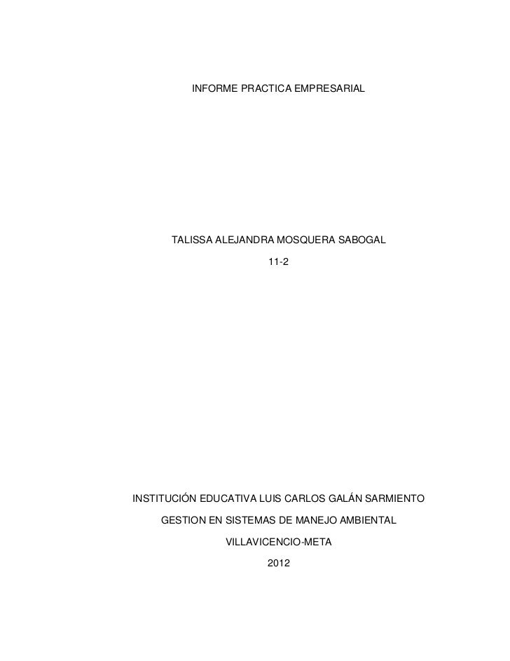 INFORME PRACTICA EMPRESARIAL      TALISSA ALEJANDRA MOSQUERA SABOGAL                      11-2INSTITUCIÓN EDUCATIVA LUIS C...
