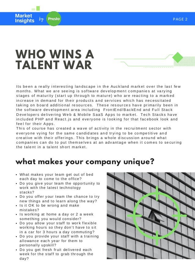 PAGE 2 Market Insights by WHO WINS A TALENT WAR Its been a really interesting landscape in the Auckland market over the la...