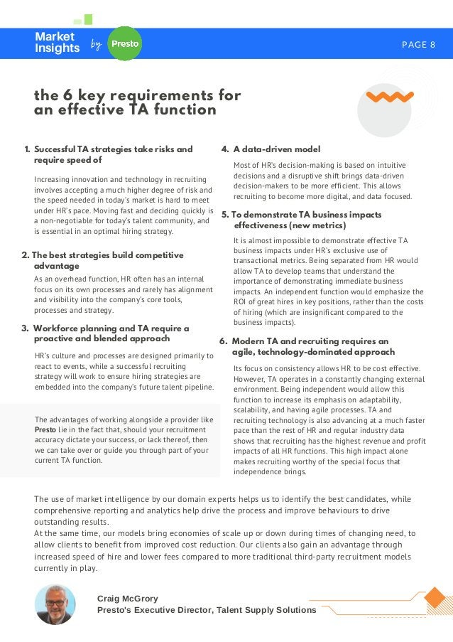PAGE 8 Market Insights by the 6 key requirements for an effective TA function Increasing innovation and technology in recr...