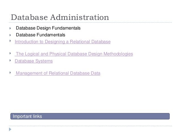 Database Administration  Database Design Fundamentals  Database Fundamentals  Introduction to Designing a Relational Da...