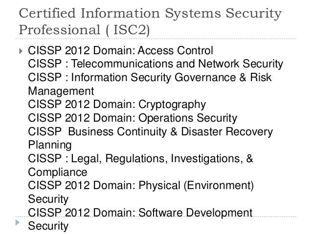 Certified Information Systems Security Professional ( ISC2)  CISSP 2012 Domain: Access Control CISSP : Telecommunications...