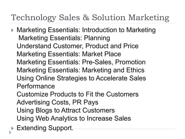 Technology Sales & Solution Marketing  Marketing Essentials: Introduction to Marketing Marketing Essentials: Planning Und...
