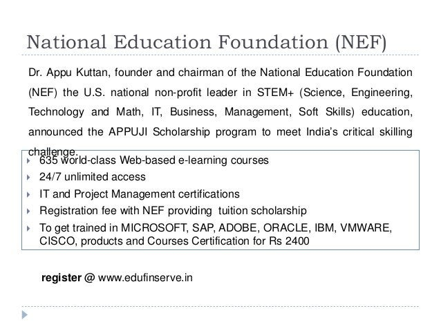 National Education Foundation (NEF)  635 world-class Web-based e-learning courses  24/7 unlimited access  IT and Projec...