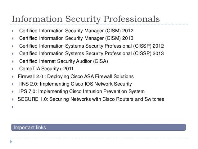 Information Security Professionals  Certified Information Security Manager (CISM) 2012  Certified Information Security M...