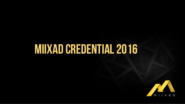 MIIXAD CREDENTIAL 2016