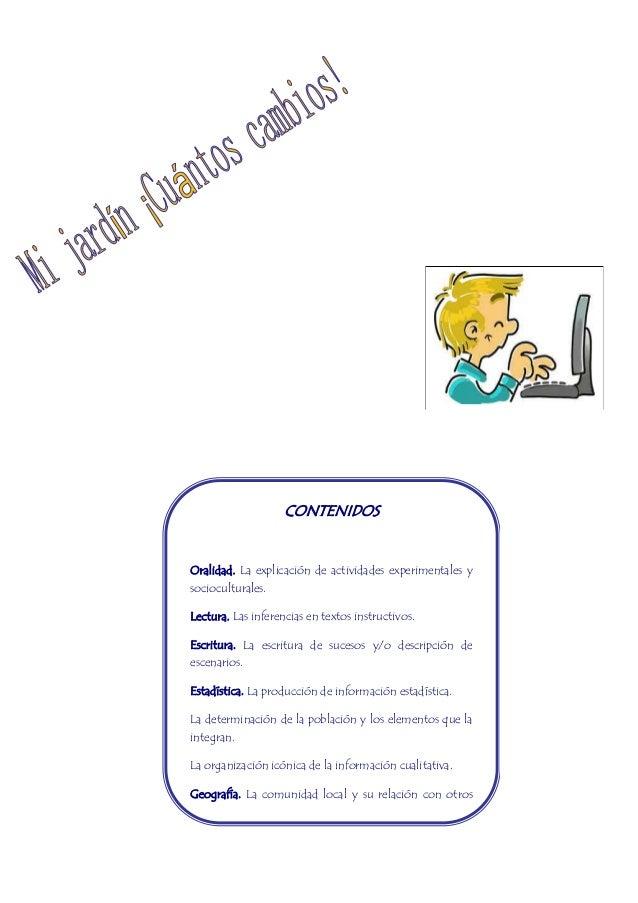 CONTENIDOS  Oralidad. La explicación de actividades experimentales y  socioculturales.  Lectura. Las inferencias en textos...