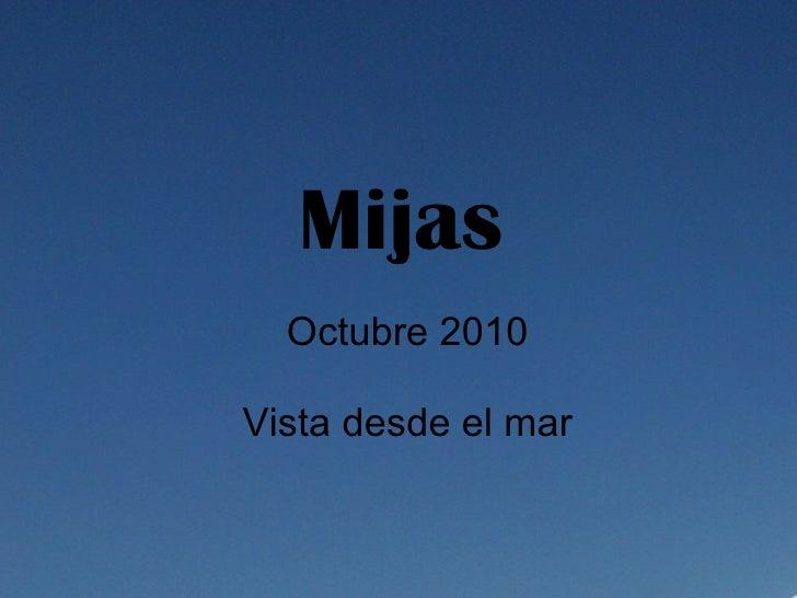 Mijas Octubre 2010 Vista desde el mar