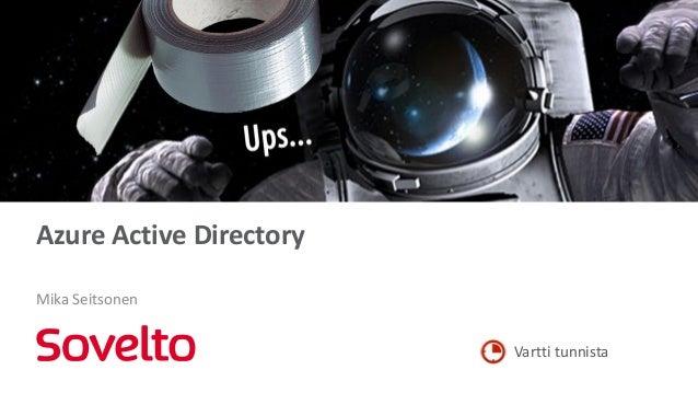 Vartti tunnista Azure Active Directory Mika Seitsonen