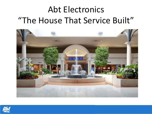 """Abt Electronics""""The House That Service Built"""""""