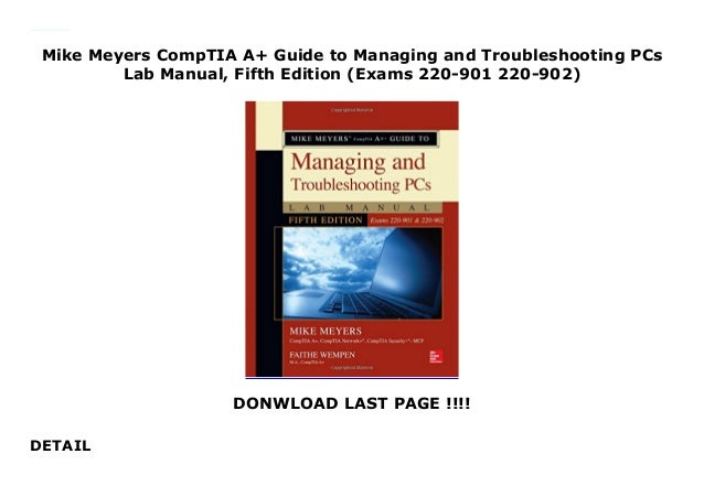 Mike Meyers CompTIA A Guide To Managing And Troubleshooting