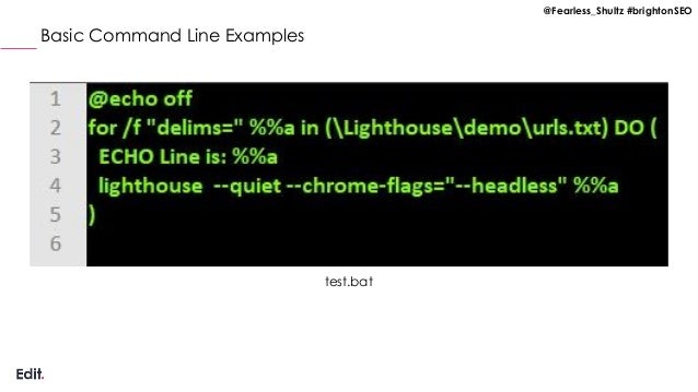 @Fearless_Shultz #brightonSEO Basic Command Line Examples test.bat