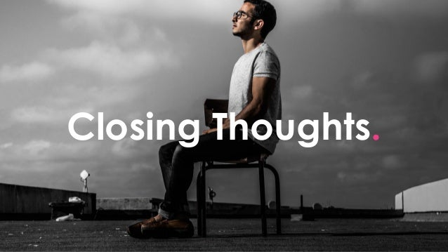 @Fearless_Shultz #brightonSEO Closing Thoughts.