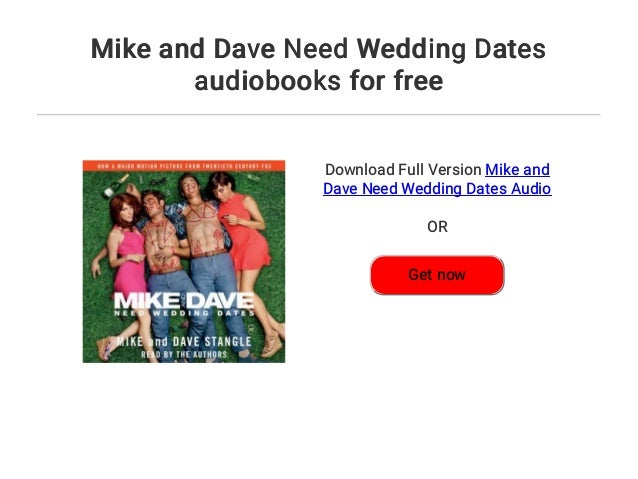 mike and dave need wedding dates download