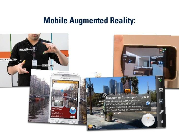 Mobile Augmented Reality:                             2009 MIKE ARAUZ // 39