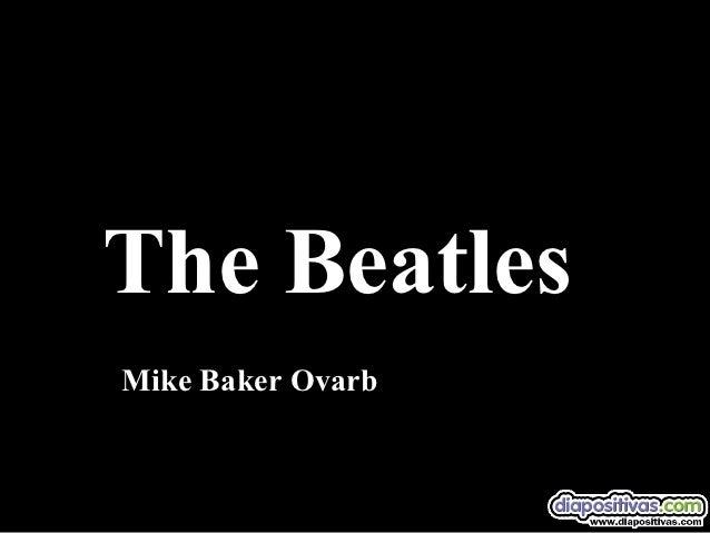 The BeatlesMike Baker Ovarb