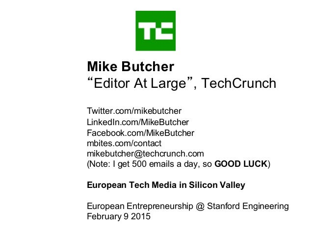 "Mike Butcher ""Editor At Large"", TechCrunch Twitter.com/mikebutcher LinkedIn.com/MikeButcher Facebook.com/MikeButcher mbite..."