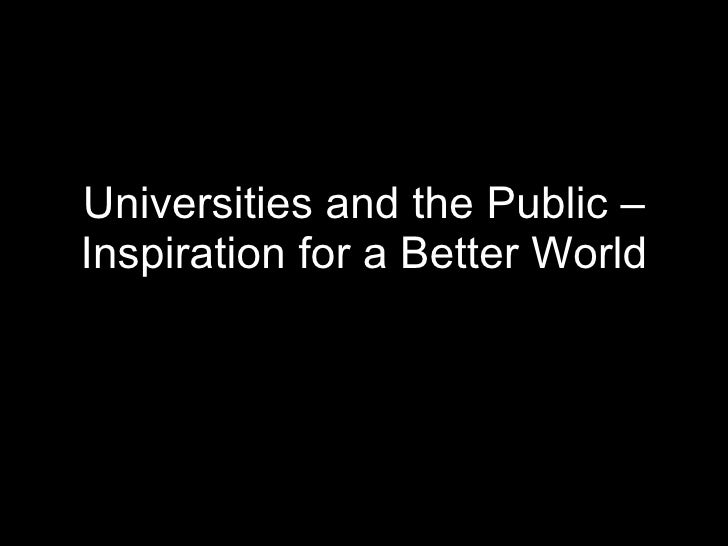 Universities and the Public – Inspiration for a Better World