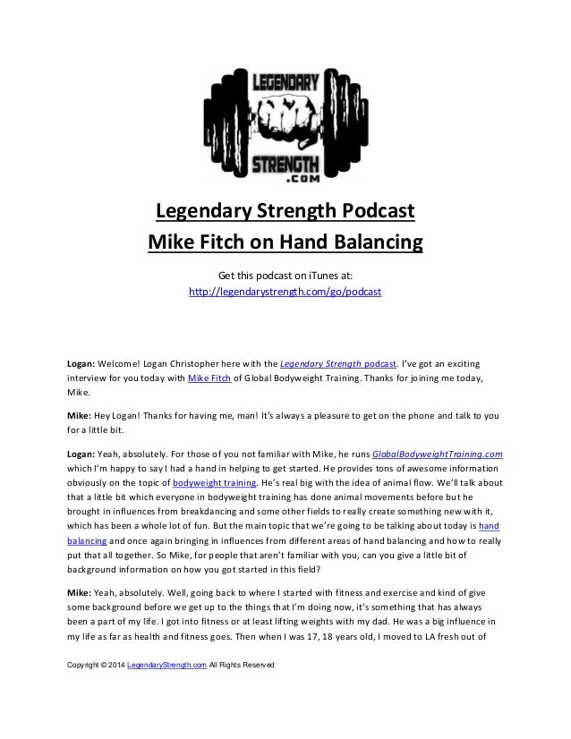Legendary Strength Podcast   Mike Fitch on Hand Balancing  Get this podcast on iTunes at:  http://legendarystrength.com...