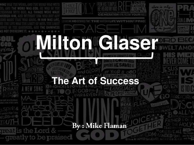 Milton Glaser The Art of Success