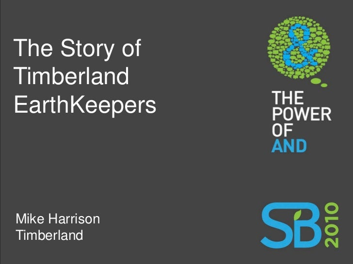 The Story of Timberland EarthKeepers    Mike Harrison Timberland