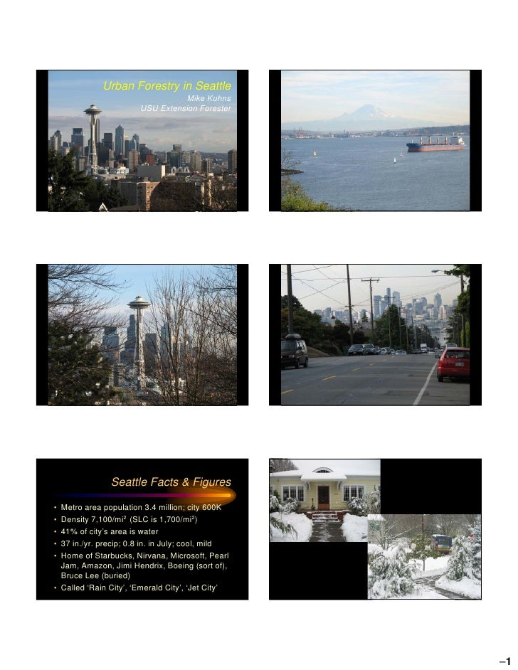Urban Forestry in Seattle                                  Mike Kuhns                        USU Extension Forester       ...