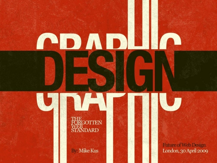 Graphic Design: The Forgotten Web Standard