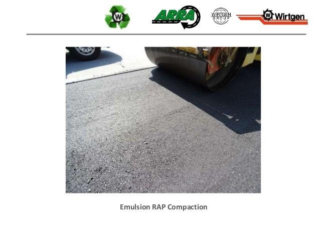 Emulsion RAP Compaction