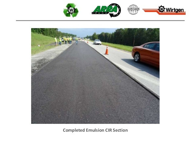Completed Emulsion CIR Section