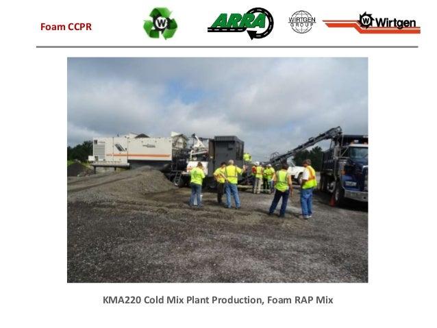 KMA220 Cold Mix Plant Production, Foam RAP Mix Foam CCPR