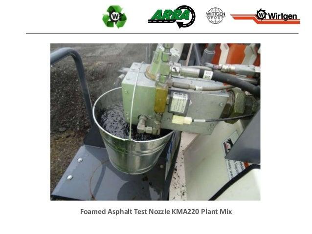Foamed Asphalt Test Nozzle KMA220 Plant Mix
