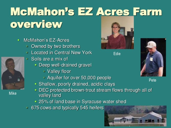 McMahon's EZ Acres Farm overview<br />McMahon's EZ-Acres<br />Owned by two brothers<br />Located in Central New York<br />...