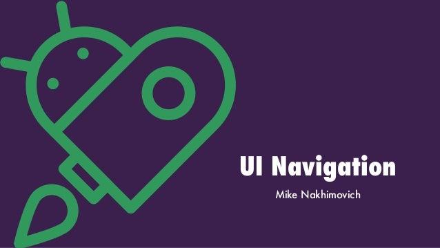 UI Navigation Mike Nakhimovich