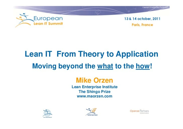 Copyright © Institut Lean France 2011Lean IT From Theory to Application Moving beyond the what to the how!              Mi...