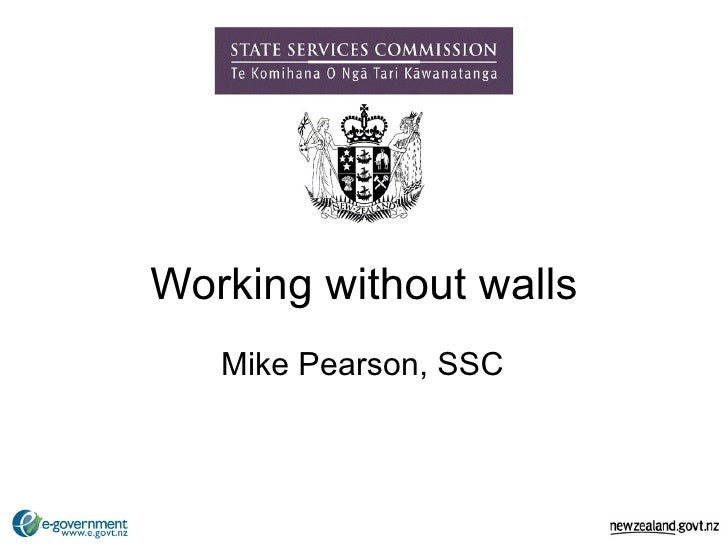 Working without walls Mike Pearson, SSC