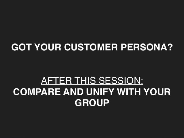WHEN YOU TALK TO CUSTOMERS - PLEASE THINK ABOUT: Where are you going to find your customer? How are you going to approach h...