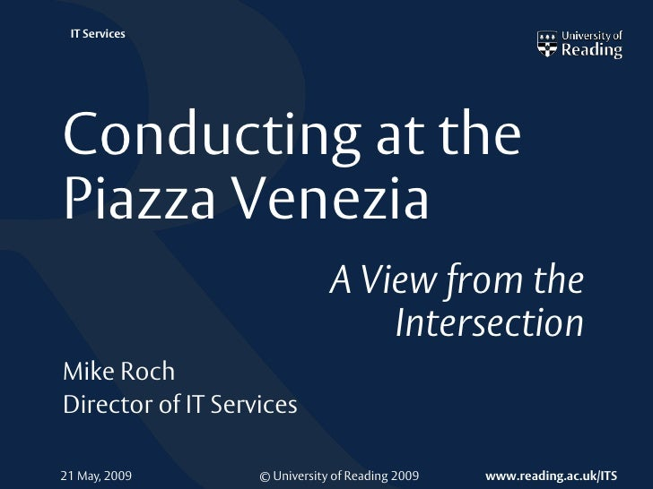 IT Services     Conducting at the Piazza Venezia                                A View from the                           ...