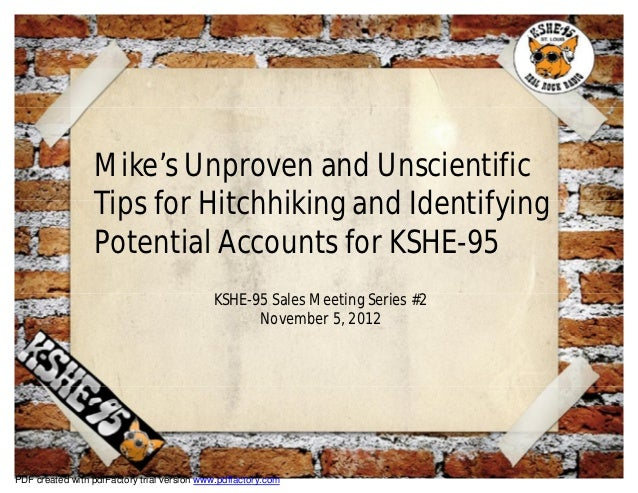 Mike's Unproven and Unscientific                 Tips for Hitchhiking and Identifying                 Potential Accounts f...