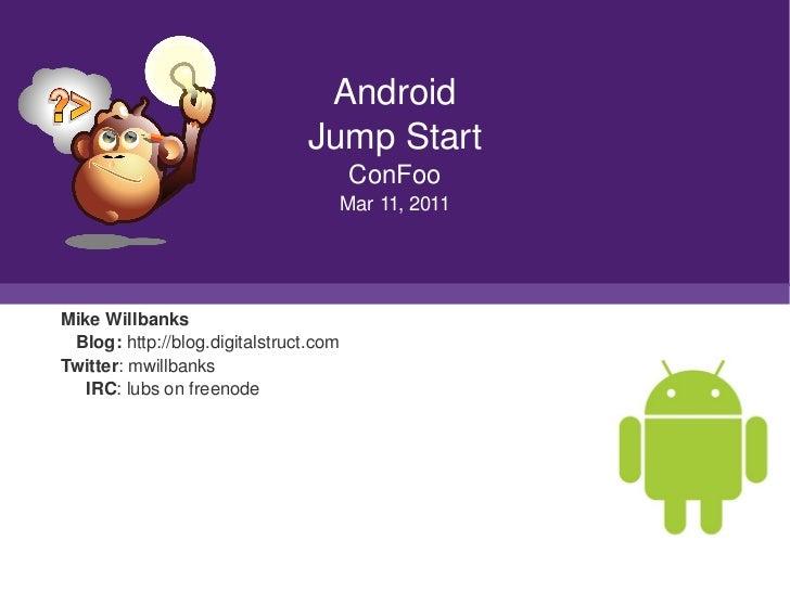 Android                                     JumpStart                                             ConFoo                 ...