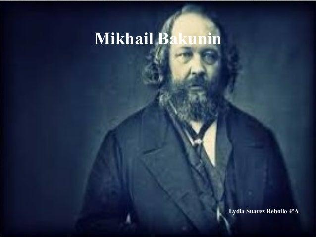 Mikhail Bakunin Lydia Suarez Rebollo 4ºA