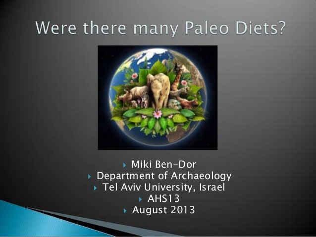  Miki Ben-Dor  Department of Archaeology  Tel Aviv University, Israel  AHS13  August 2013