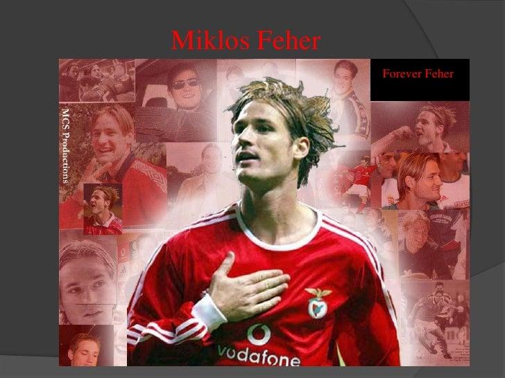 Miklos Feher<br />Forever Feher<br />