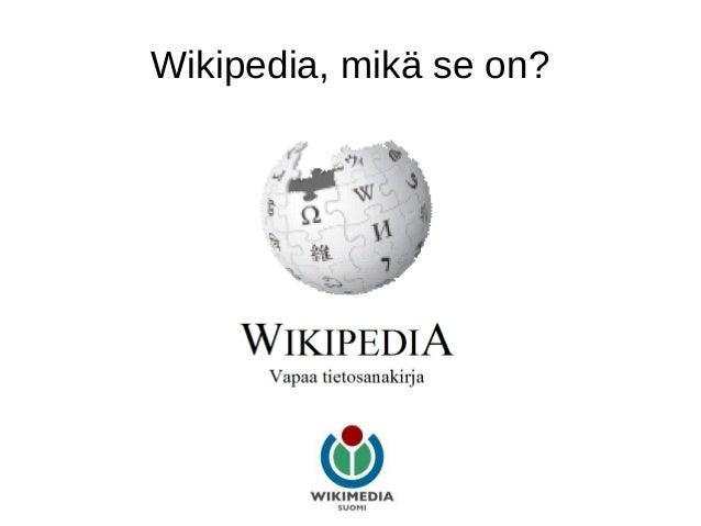 Wikipedia, mikä se on?