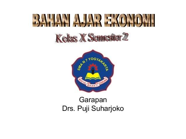 Garapan Drs. Puji Suharjoko
