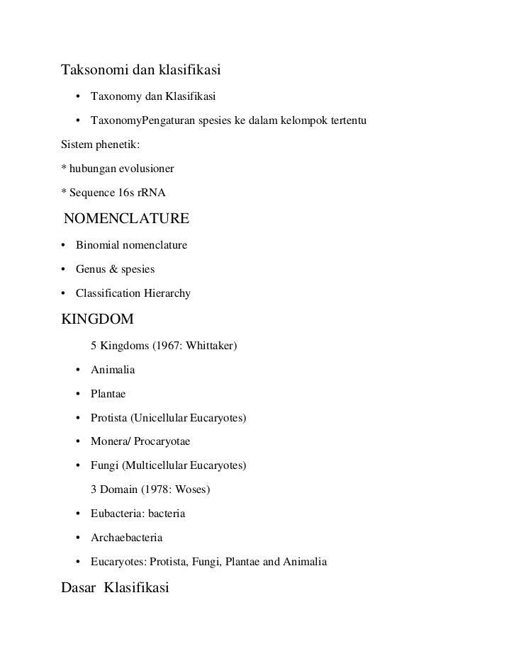 Taksonomi dan klasifikasi   • Taxonomy dan Klasifikasi   • TaxonomyPengaturan spesies ke dalam kelompok tertentuSistem phe...